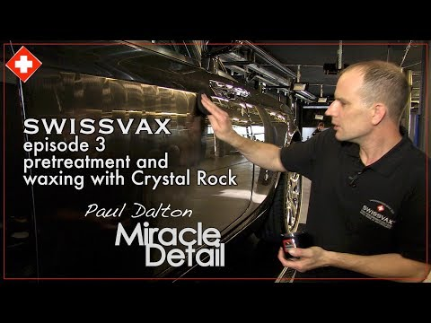 """SWISSVAX, episode 3 """"Wax"""", """"How to"""" series car detailing with Paul Dalton, Miracle Detail, UK."""