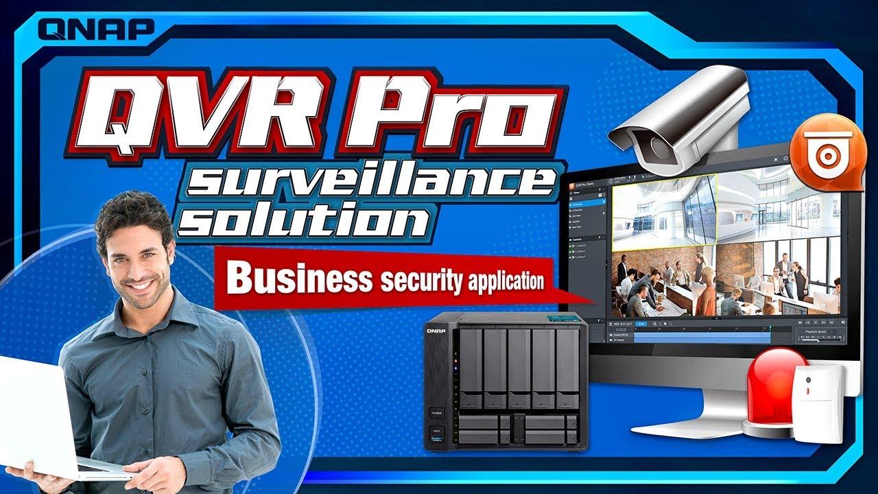 QVR Pro surveillance solution: Business security application