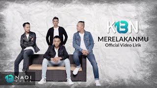K13N - Merelakanmu (Official Video Lirik)