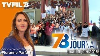 7/8 Le Journal – Edition du jeudi 9 juin 2016