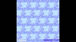 Tirzah - Make It Up