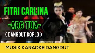 Video Fitri Carlina - ABG Tua (Koplo) - NAGASWARA TV Official #music #dangdutkoplo download MP3, 3GP, MP4, WEBM, AVI, FLV Januari 2018