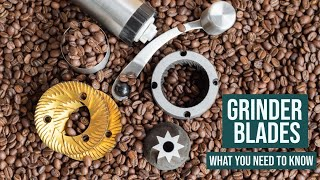 Coffee GRINDER BLADES - Everything You Need to Know