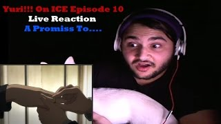 """Yuri!!! On ICE Episode 10 Live Reaction """"A Promiss To...."""""""