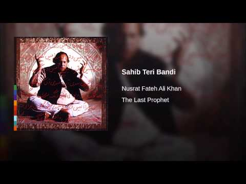 Sahib Teri Bandi