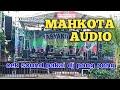 Begini Suaranya Saat Mahkota Audio Putar Dj Pong Pong  Mp3 - Mp4 Download
