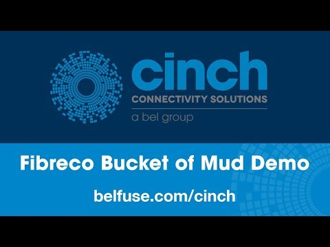 Cinch Connectivity Solutions Fibreco Bucket of Mud Demo