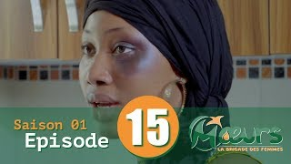 MOEURS, la Brigade des Femmes - saison 1 - épisode 15 ** VOSTFR **