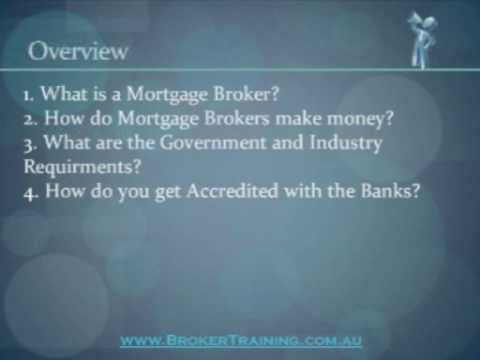 Mortgage Broker Basics - Part 1