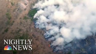 Worldwide Pleas To Save The Amazon Ss Fires Decimate Rainforest | NBC Nightly News