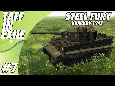 Steel Fury Kharkov 1942 | E7 | Tiger In The Trees!