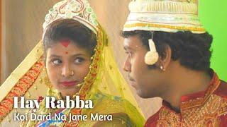 Hay rabba, Koi Dard Na Jane mera | Heart Breaking Life Story | New Hit 2020 | B Dhawan