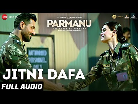 Jitni Dafa Full Audio  Parmanu:the Story Of Pokhran  John Abraham  Yasser Desai & Jeet Gannguli
