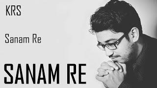 Sanam Re Instrumental | Arijit Singh | KRS