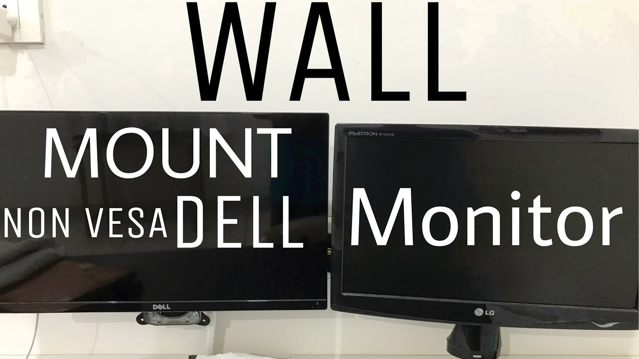 Wall Mount Your Non Vesa Dell Monitor On Vesa Mount Check