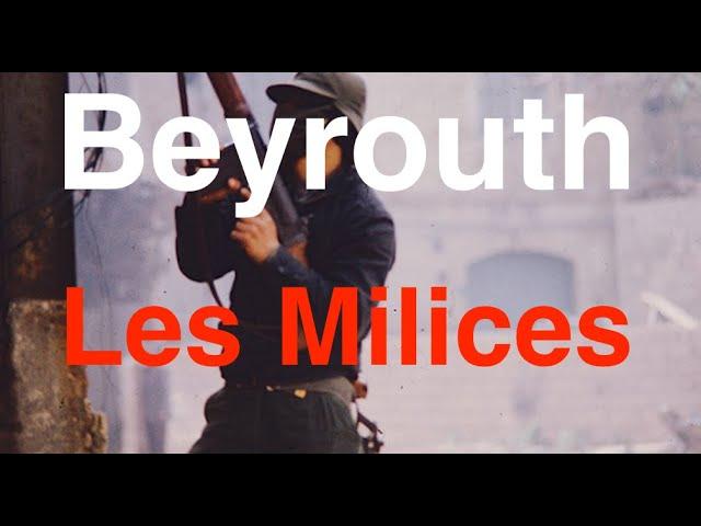 Beyrouth les bandes armées
