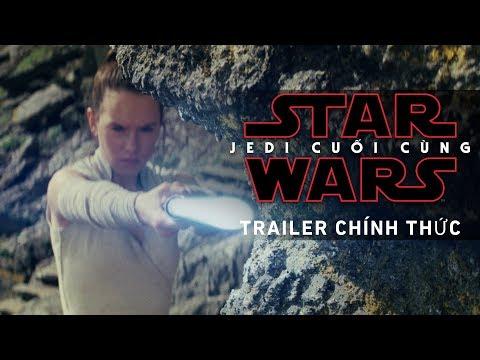 STAR WARS: JEDI CUỐI CÙNG | Trailer Chính Thức