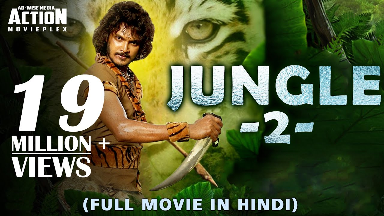 New Hindi Movei 2018 2019 Bolliwood: JUNGLE 2 (2019) New Released Full Hindi Dubbed Movie