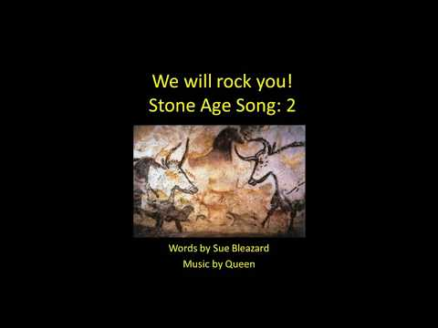 We will rock you! Stone Age Song with vocals