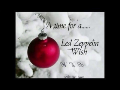 a christmas led zeppelin wishre mixed audio - Led Zeppelin Christmas