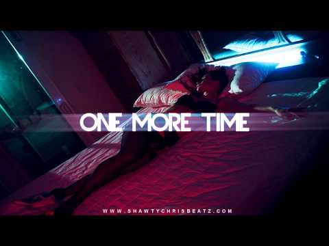 "SMOOTH AND SEXY August Alsina Type Rnb Beat 2017 ""One More Time"" (ShawtyChrisBeatz) FREE DOWNLOAD"