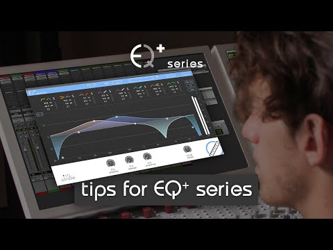 Useful tips for working with the EQ+ series by sonible