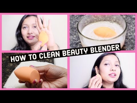 How To Clean Your Beauty Blender / Makeup Sponge  Hindi Vlog