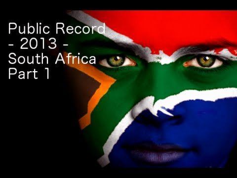 Public Record - 2013 - South Africa - Part 1 of 3