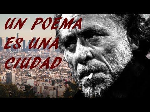 Un Poema Es Una Ciudad Charles Bukowski Youtube