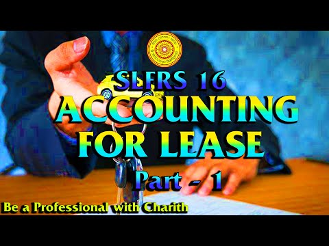 SLFRS 16 Accounting for Lease in The Books of Lessee in Sinhala Part 1