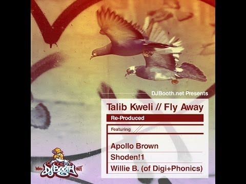 Talib Kweli - Fly Away Re-Produced EP