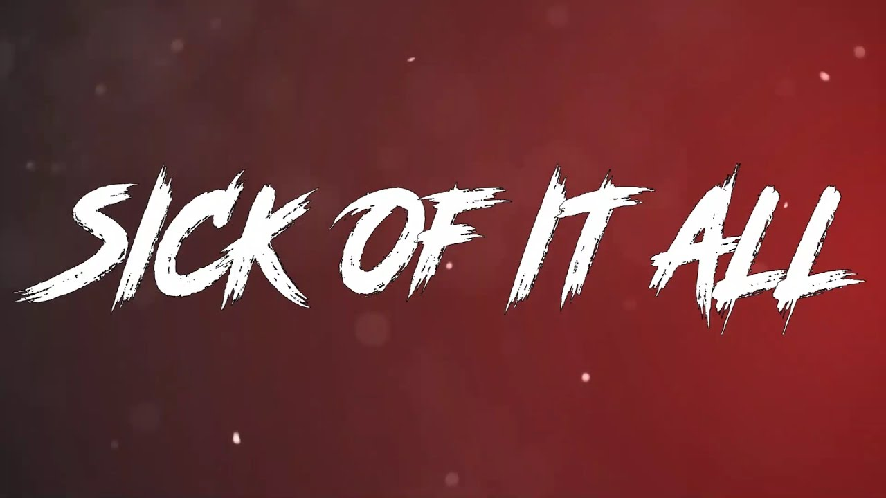4th Point - Sick of It All (Official Lyric Video)