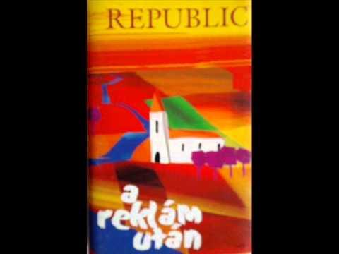 Republic Gyere ültess el!!!