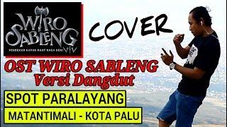 Ost Wiro Sableng Dangdut Version || Spot Paralayang Kota Palu