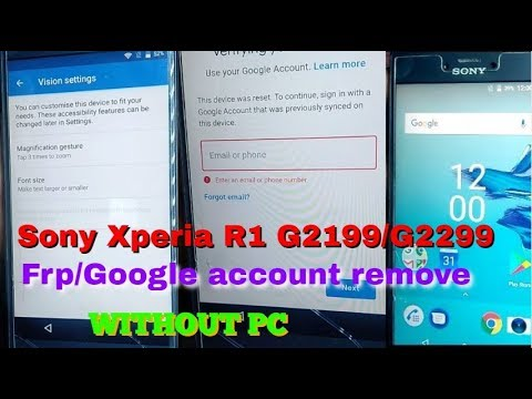 Sony Xperia R1 G2199/G2299 Frp/Google Account Remove WITHOUT PC