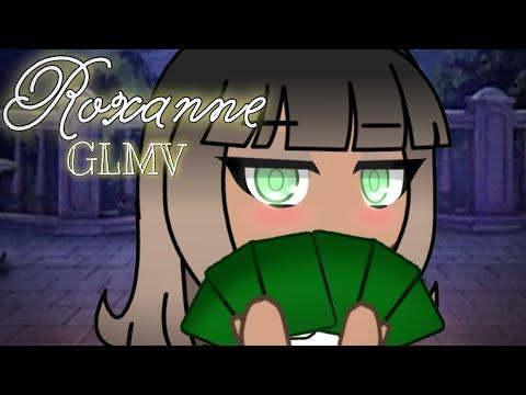Roxanne || GLMV