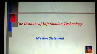 The Institute of Information Technology---Mission Statement