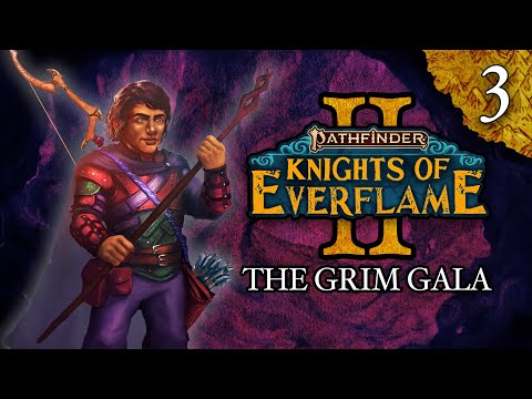 The Grim Gala | Pathfinder: Knights Of Everflame | Season 2, Episode 3