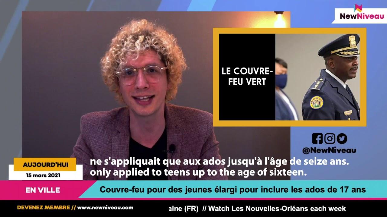 Les Nouvelles-Orléans: 15 mars 2021