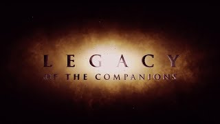 Legacy of the companions