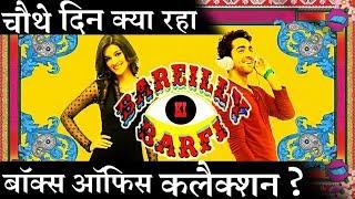 Bareilly Ki Barfi 4 day Box Office Collection