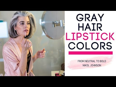 Gray Hair Lipstick Colors Picking The