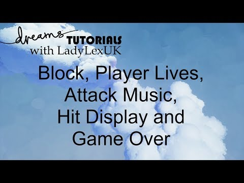 Dreams PS4 Tutorial: Block, Lives, Game Over and Attack  Music thumbnail
