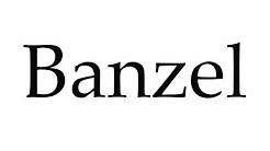 How to Pronounce Banzel