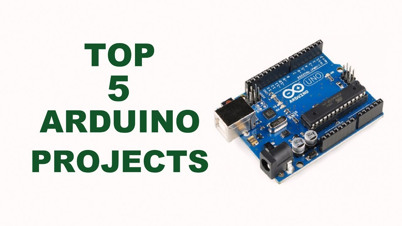 Top 10 Arduino Projects 2018 | Amazing Arduino School Projects - YouTube
