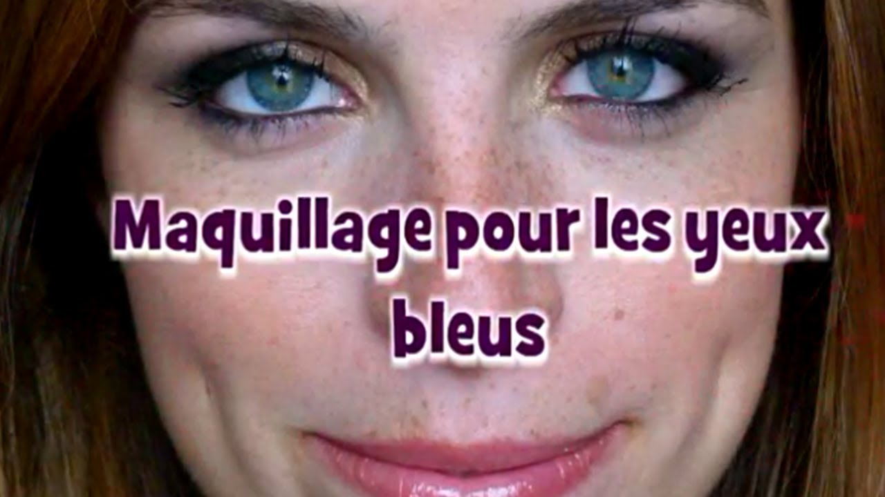 Maquillage yeux bleu simple - Maquillage naturel yeux bleus ...