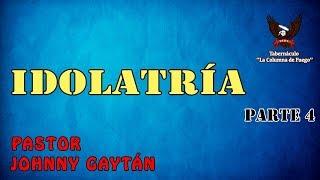 Idolatria - Parte 4 - Sábado 20.01.18