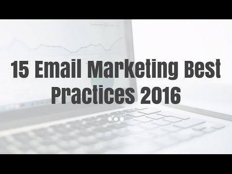 15 Email Marketing Best Practices 2016