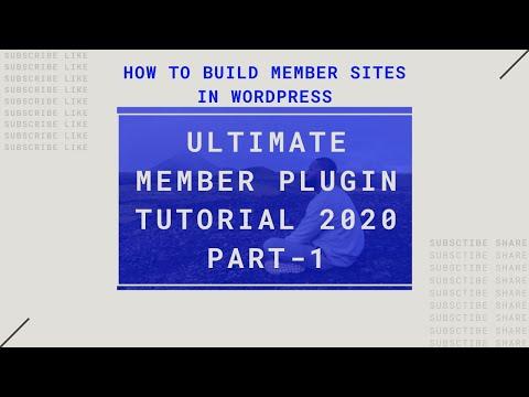 ULTIMATE MEMBER PLUGIN 2020 TUTORIAL-1| HOW TO BUILD MEMBER SITES IN WORDPRESS|CUSTOM REGISTRATION