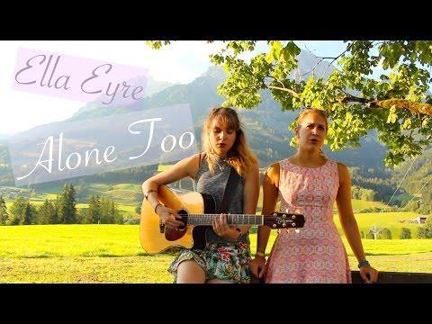 Alone Too - Ella Eyre (Chords + Lyrics)